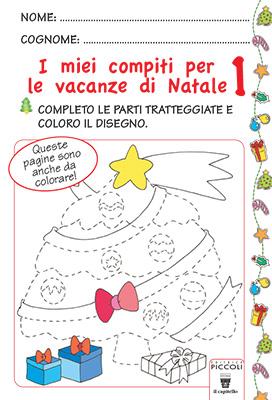 I Compiti Delle Vacanze Di Natale Gruppo Editoriale Il Capitello