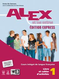 ALEX ET LES AUTRES (edition express)